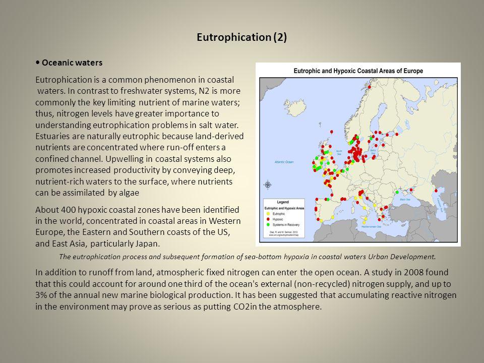 Eutrophication (2) • Oceanic waters