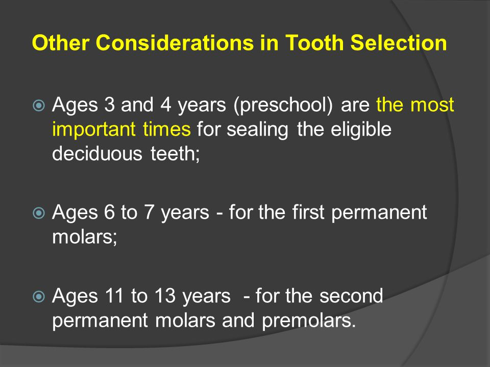 Other Considerations in Tooth Selection