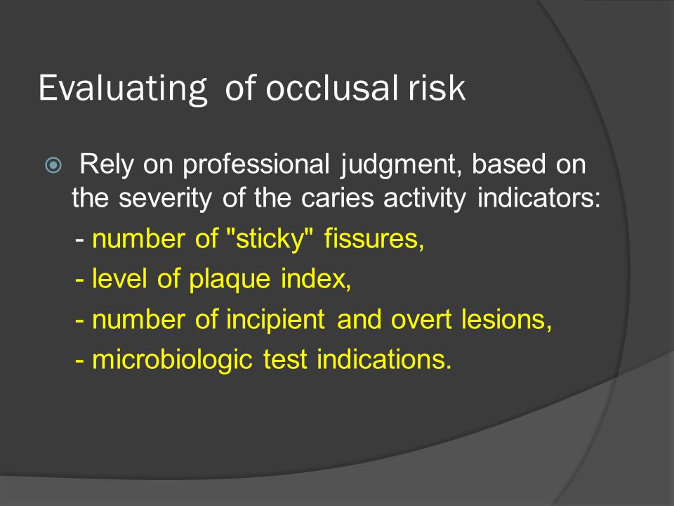Evaluating of occlusal risk