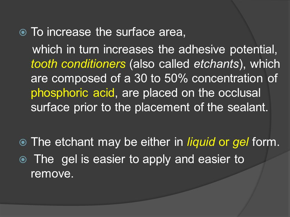 To increase the surface area,