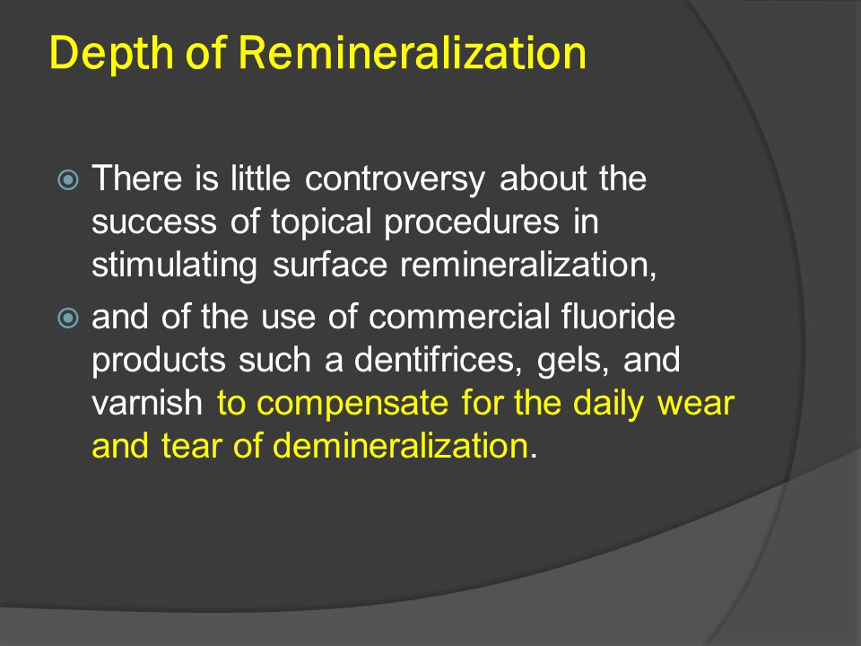 Depth of Remineralization