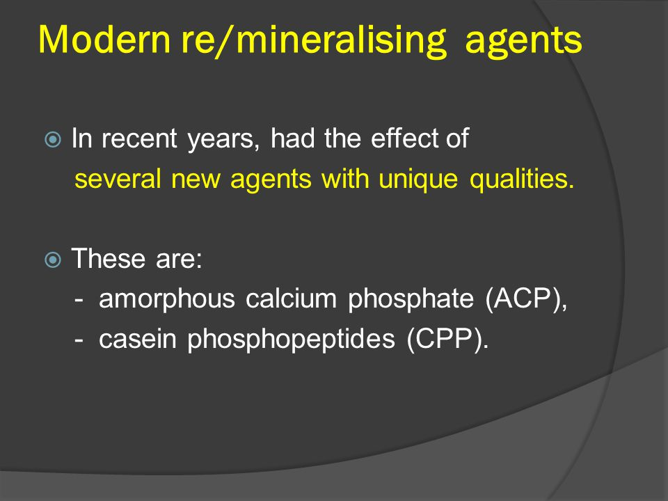 Modern re/mineralising agents
