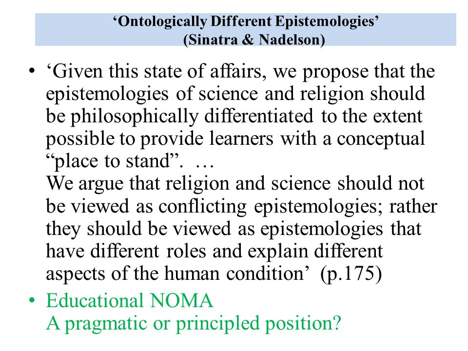 'Ontologically Different Epistemologies' (Sinatra & Nadelson)