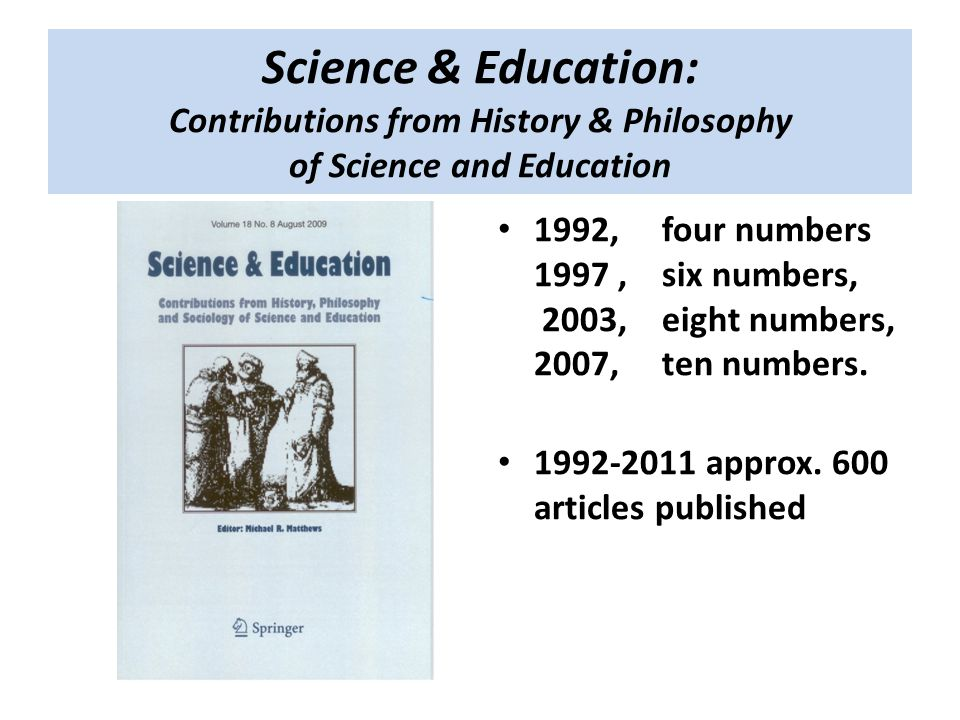 Science & Education: Contributions from History & Philosophy of Science and Education