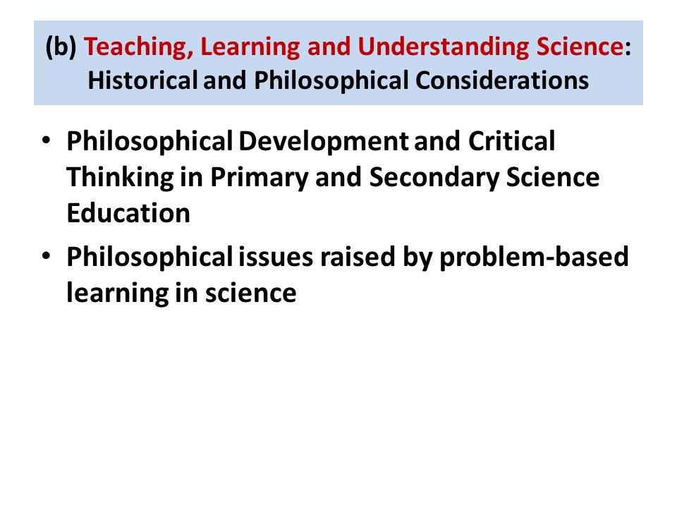 Philosophical issues raised by problem-based learning in science