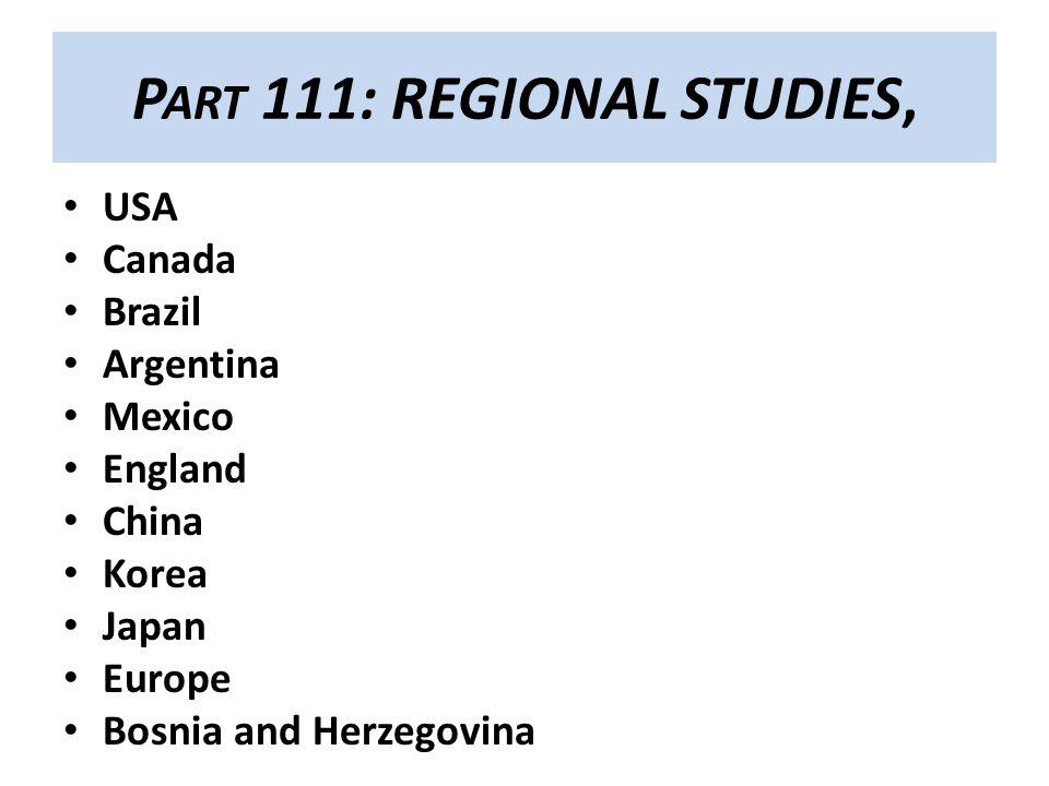 Part 111: REGIONAL STUDIES,
