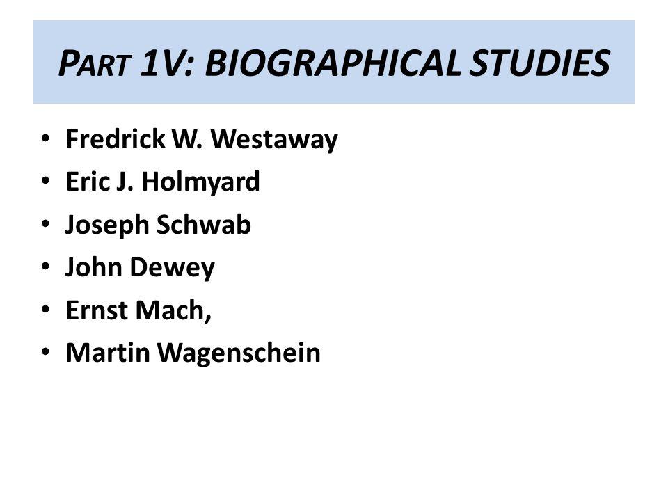 Part 1V: BIOGRAPHICAL STUDIES
