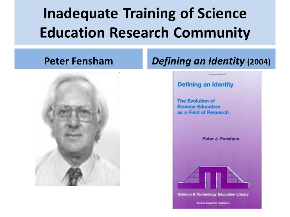 Inadequate Training of Science Education Research Community