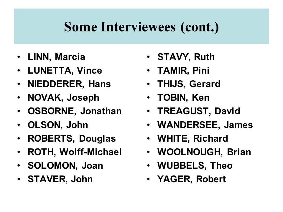 Some Interviewees (cont.)