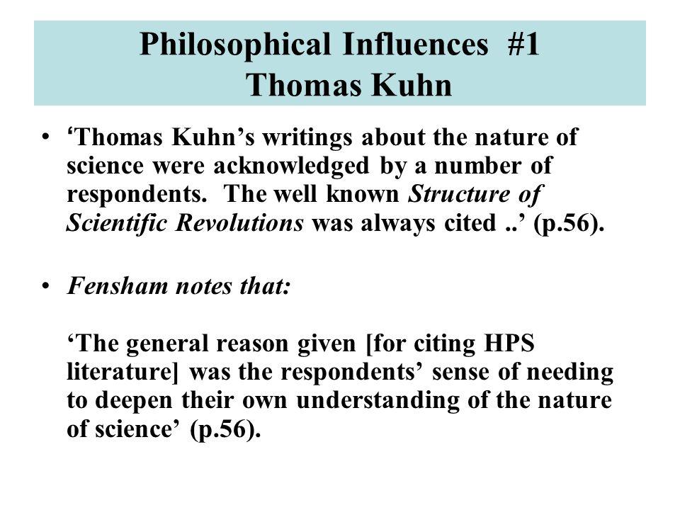Philosophical Influences #1 Thomas Kuhn
