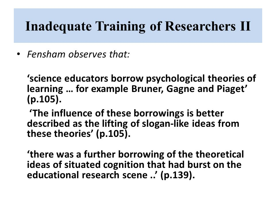Inadequate Training of Researchers II