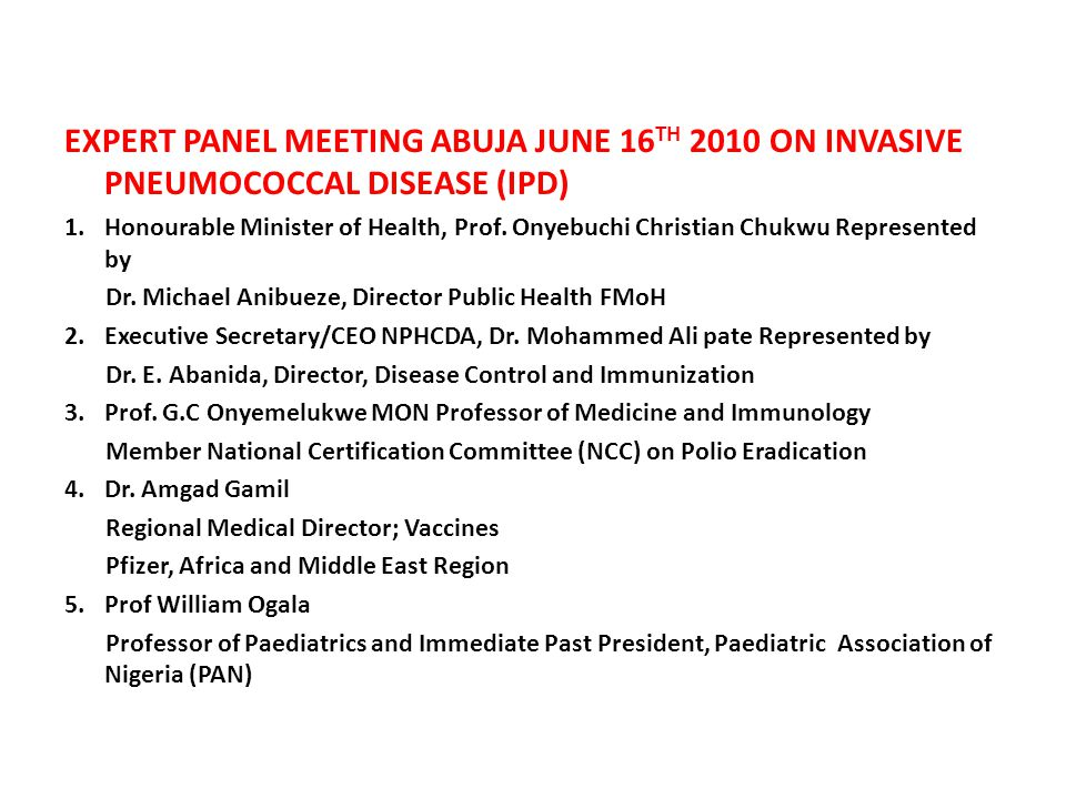 EXPERT PANEL MEETING ABUJA JUNE 16TH 2010 ON INVASIVE PNEUMOCOCCAL DISEASE (IPD)