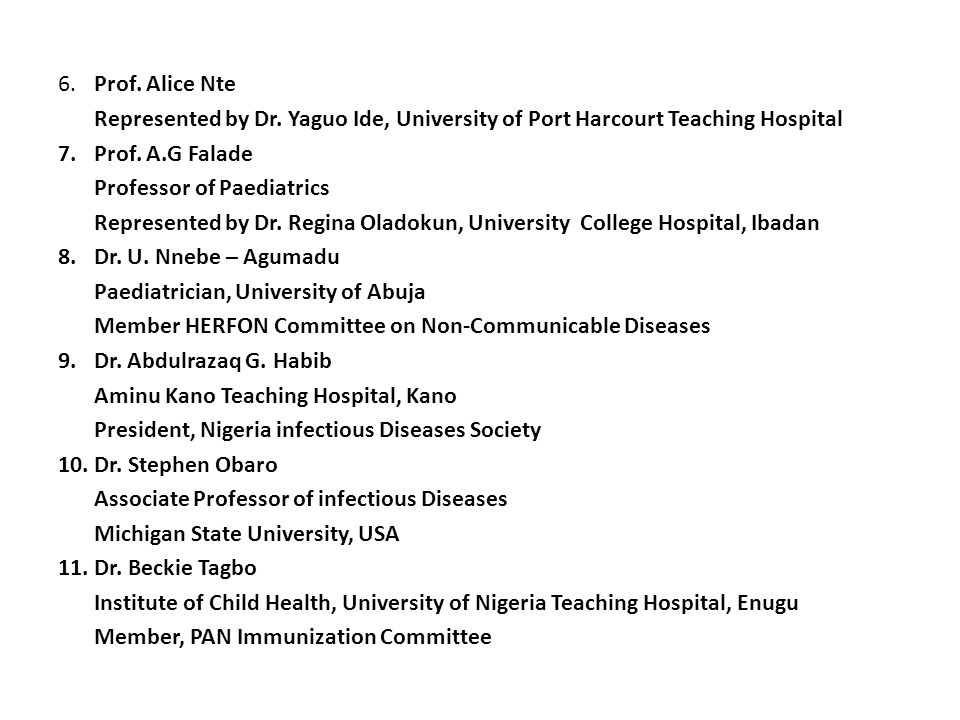 6. Prof. Alice Nte Represented by Dr