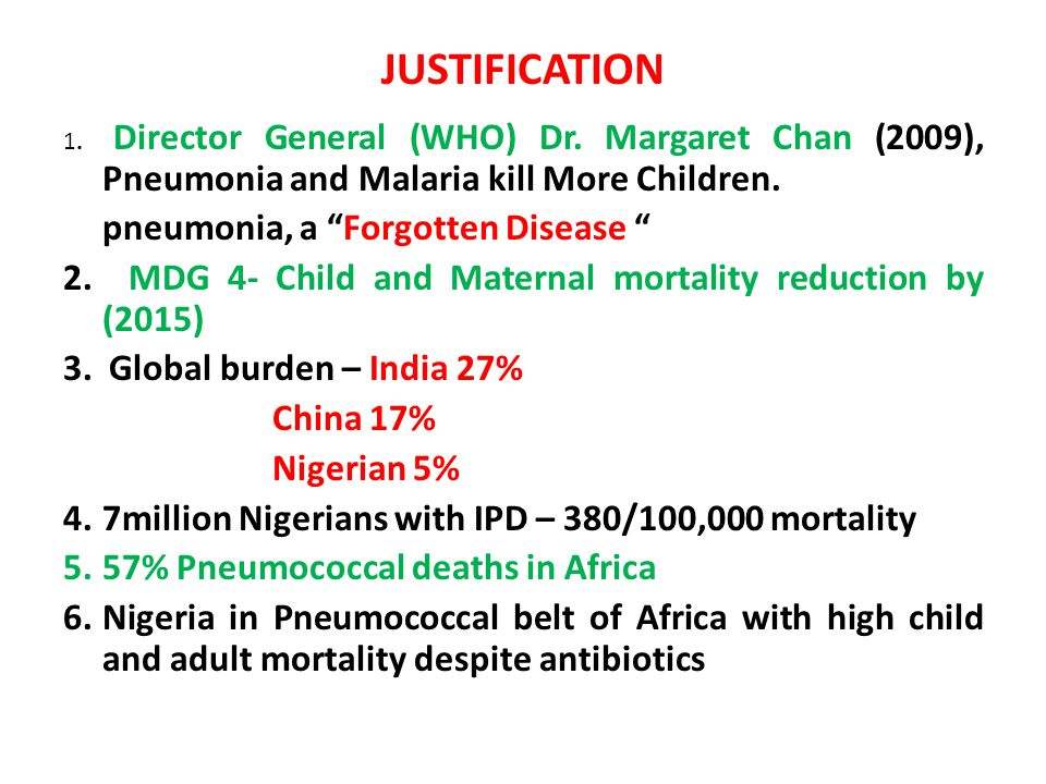 JUSTIFICATION pneumonia, a Forgotten Disease