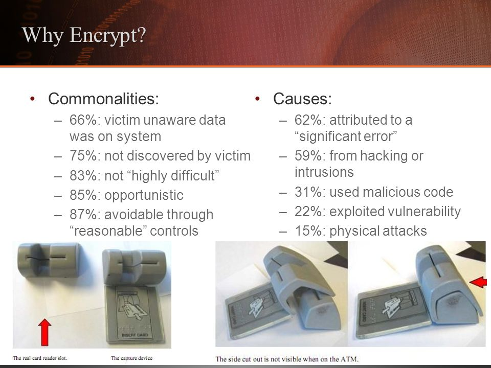 Why Encrypt Commonalities: Causes: