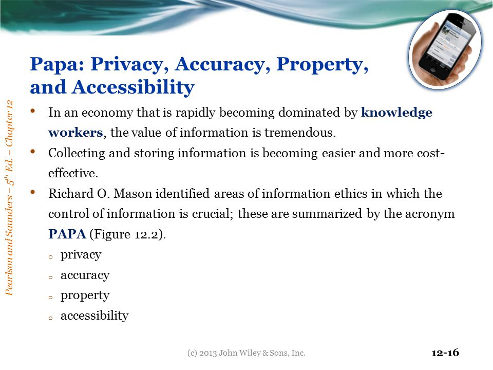 Papa: Privacy, Accuracy, Property, and Accessibility