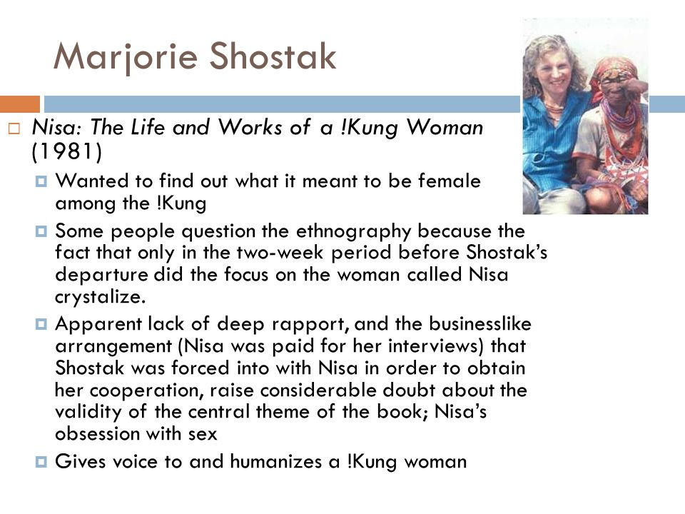 Marjorie Shostak Nisa: The Life and Works of a !Kung Woman (1981)