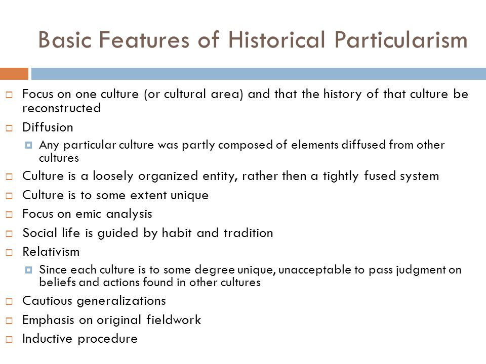 Basic Features of Historical Particularism