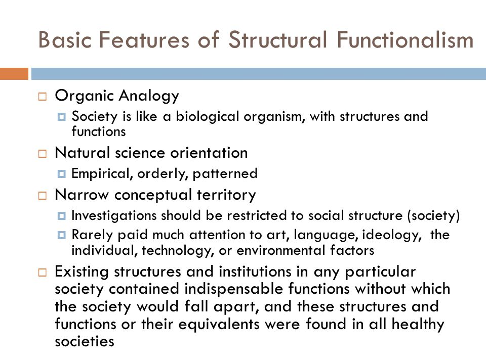 Basic Features of Structural Functionalism