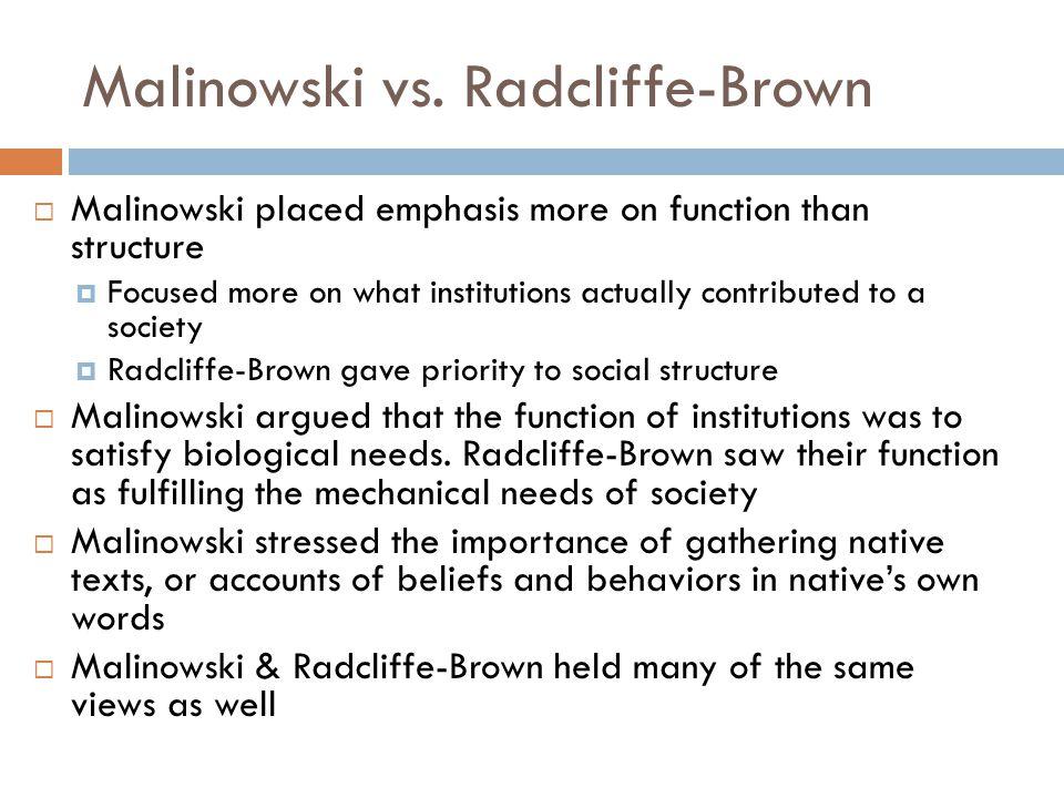 Malinowski vs. Radcliffe-Brown