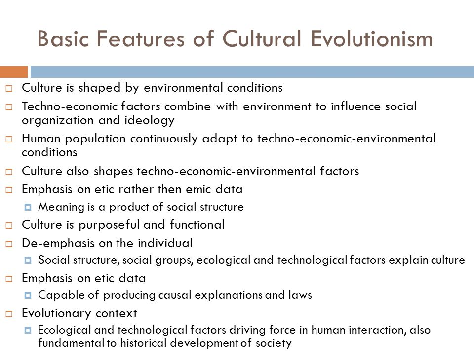 Basic Features of Cultural Evolutionism