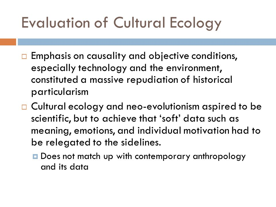Evaluation of Cultural Ecology