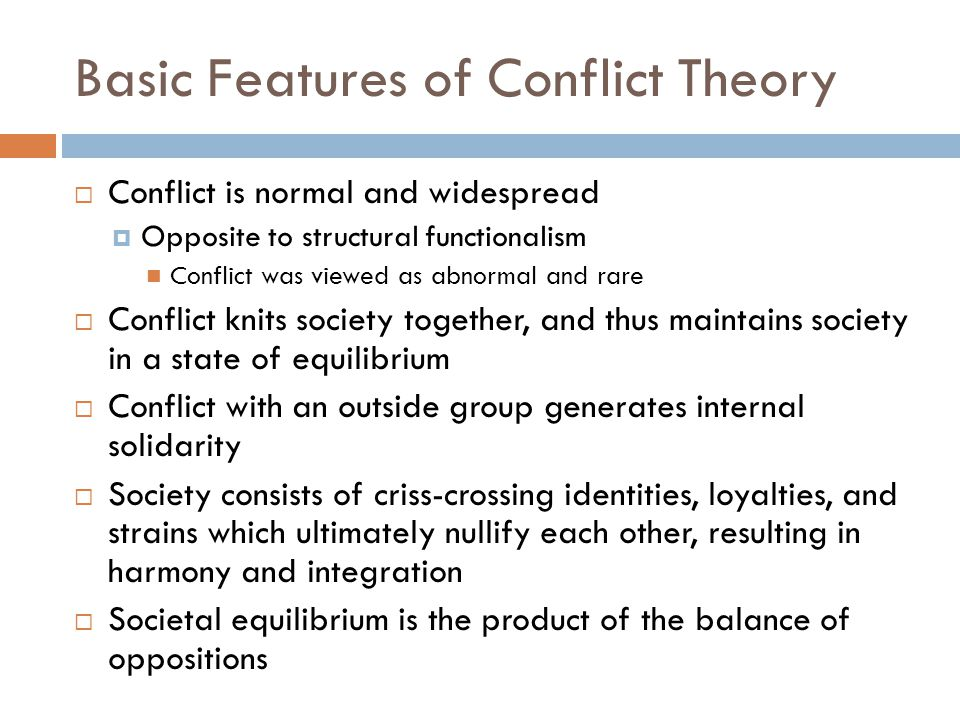 Basic Features of Conflict Theory