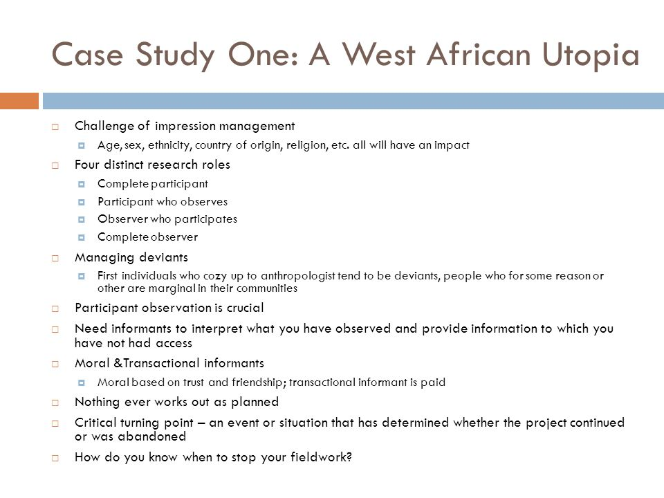 Case Study One: A West African Utopia