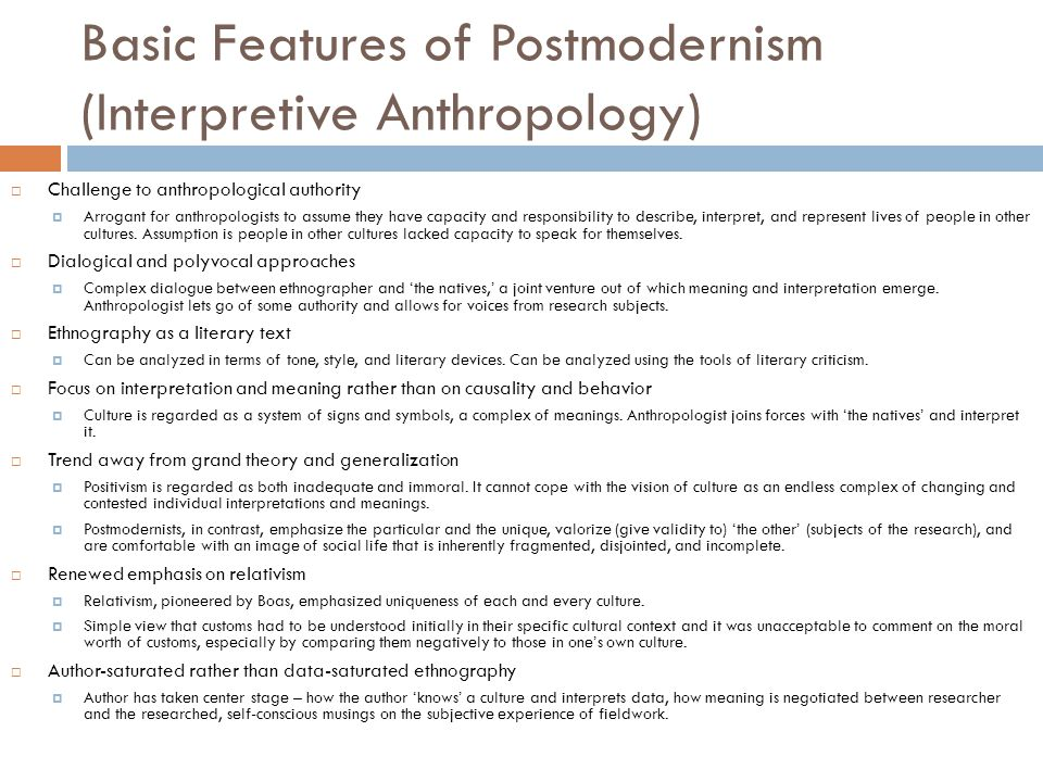 Basic Features of Postmodernism (Interpretive Anthropology)
