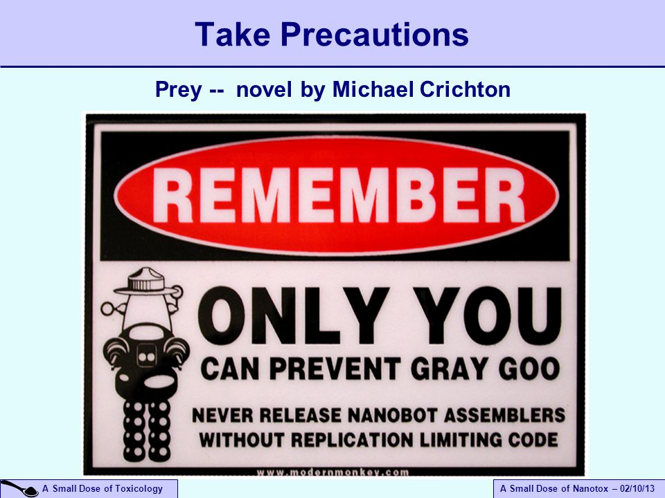 Take Precautions Prey -- novel by Michael Crichton April 14, 2017