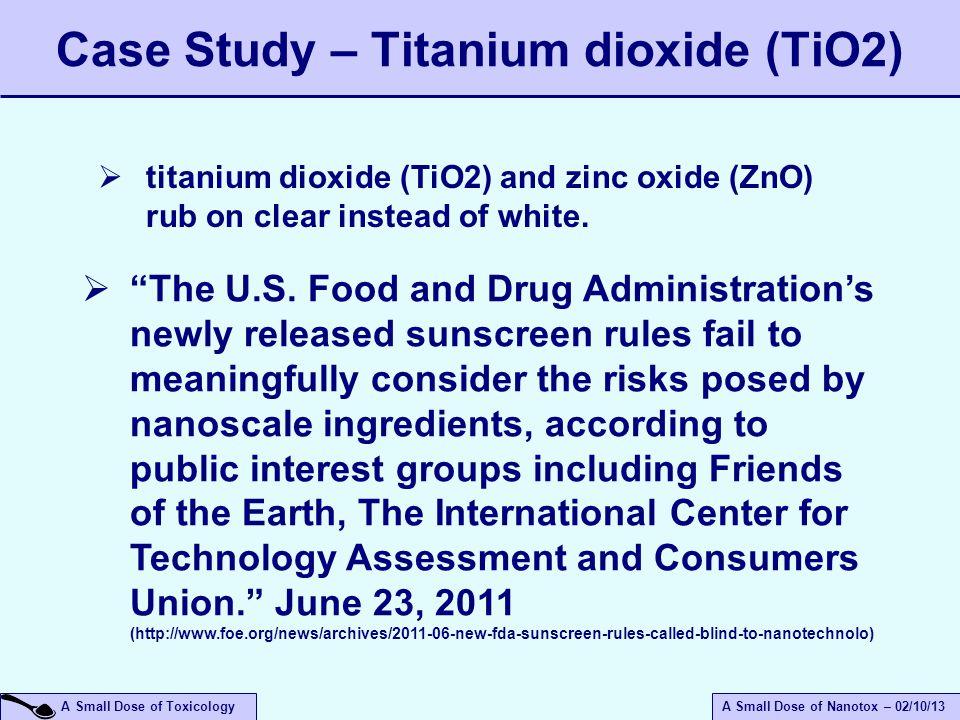 Case Study – Titanium dioxide (TiO2)