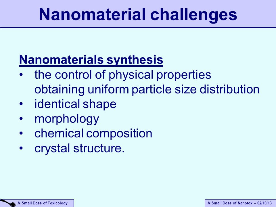 Nanomaterial challenges