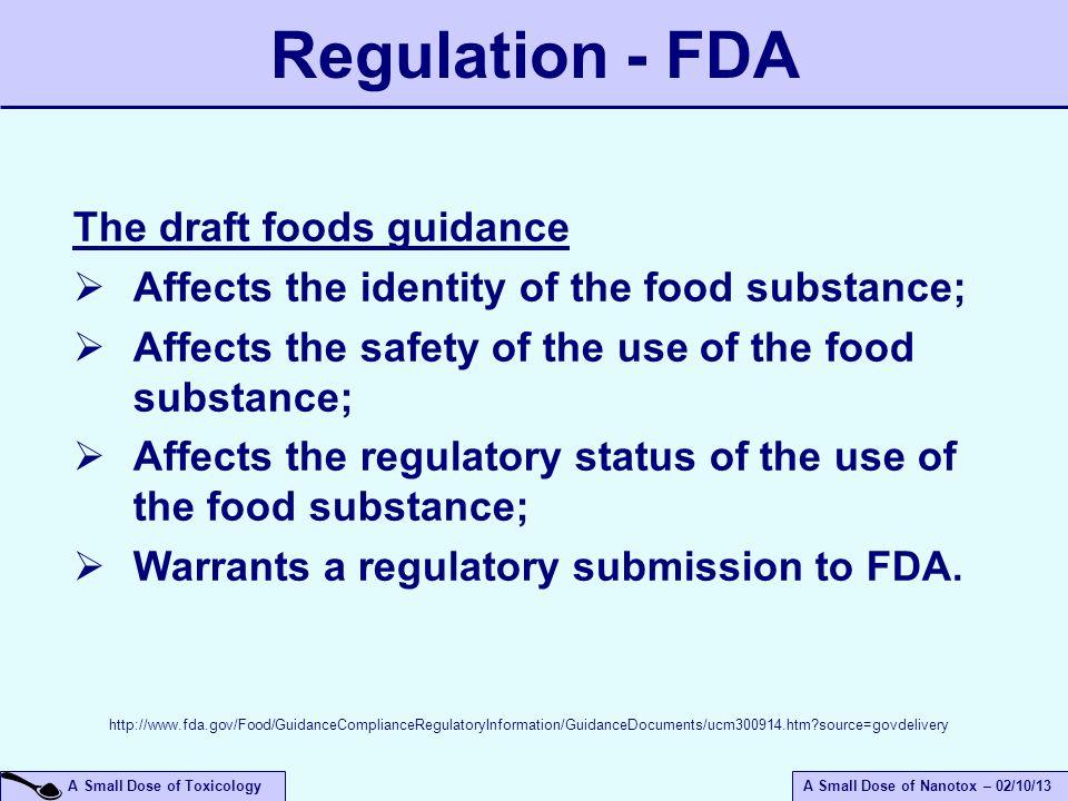 Regulation - FDA The draft foods guidance
