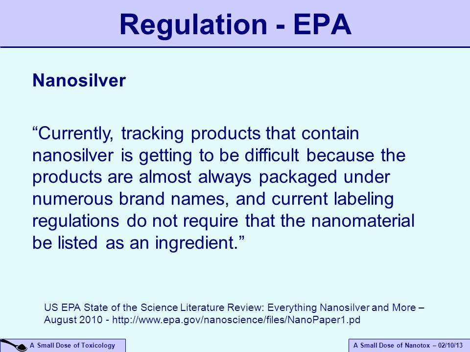 Regulation - EPA Nanosilver