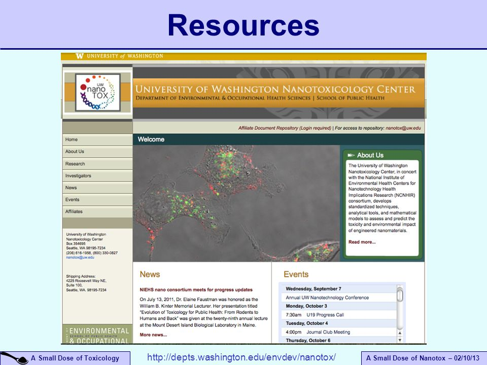 Resources http://depts.washington.edu/envdev/nanotox/ April 14, 2017