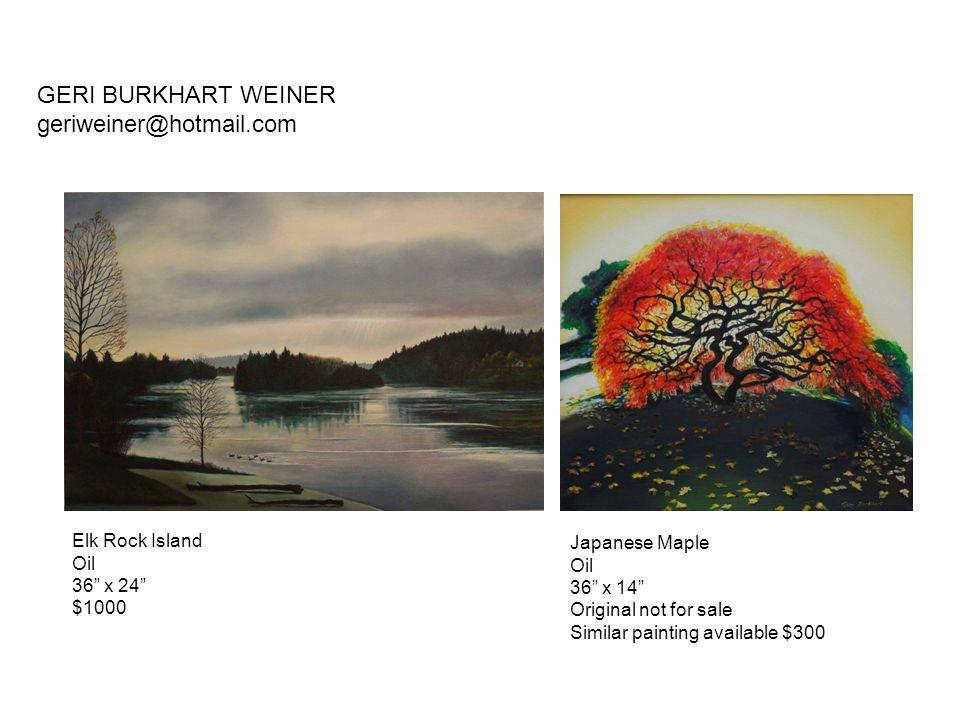 GERI BURKHART WEINER geriweiner@hotmail.com Elk Rock Island