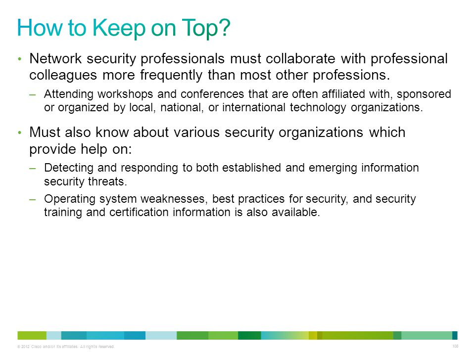 How to Keep on Top Network security professionals must collaborate with professional colleagues more frequently than most other professions.