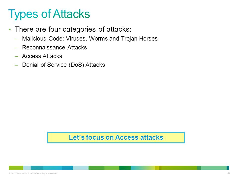 Let's focus on Access attacks