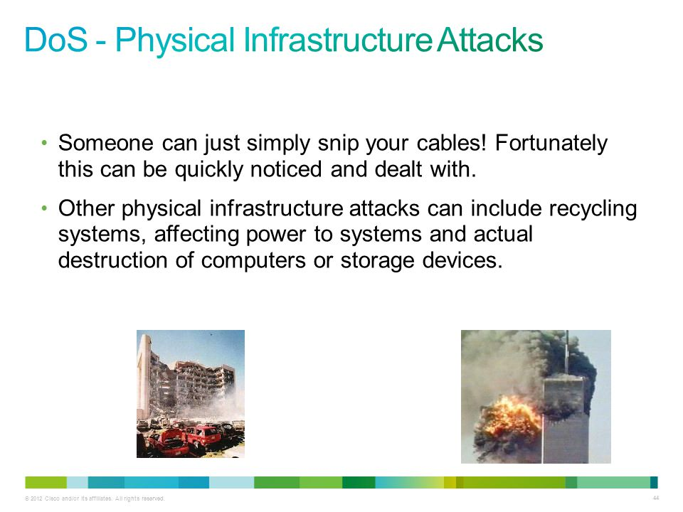 DoS - Physical Infrastructure Attacks