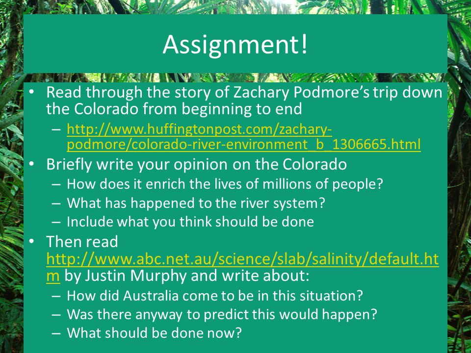 Assignment! Read through the story of Zachary Podmore's trip down the Colorado from beginning to end.