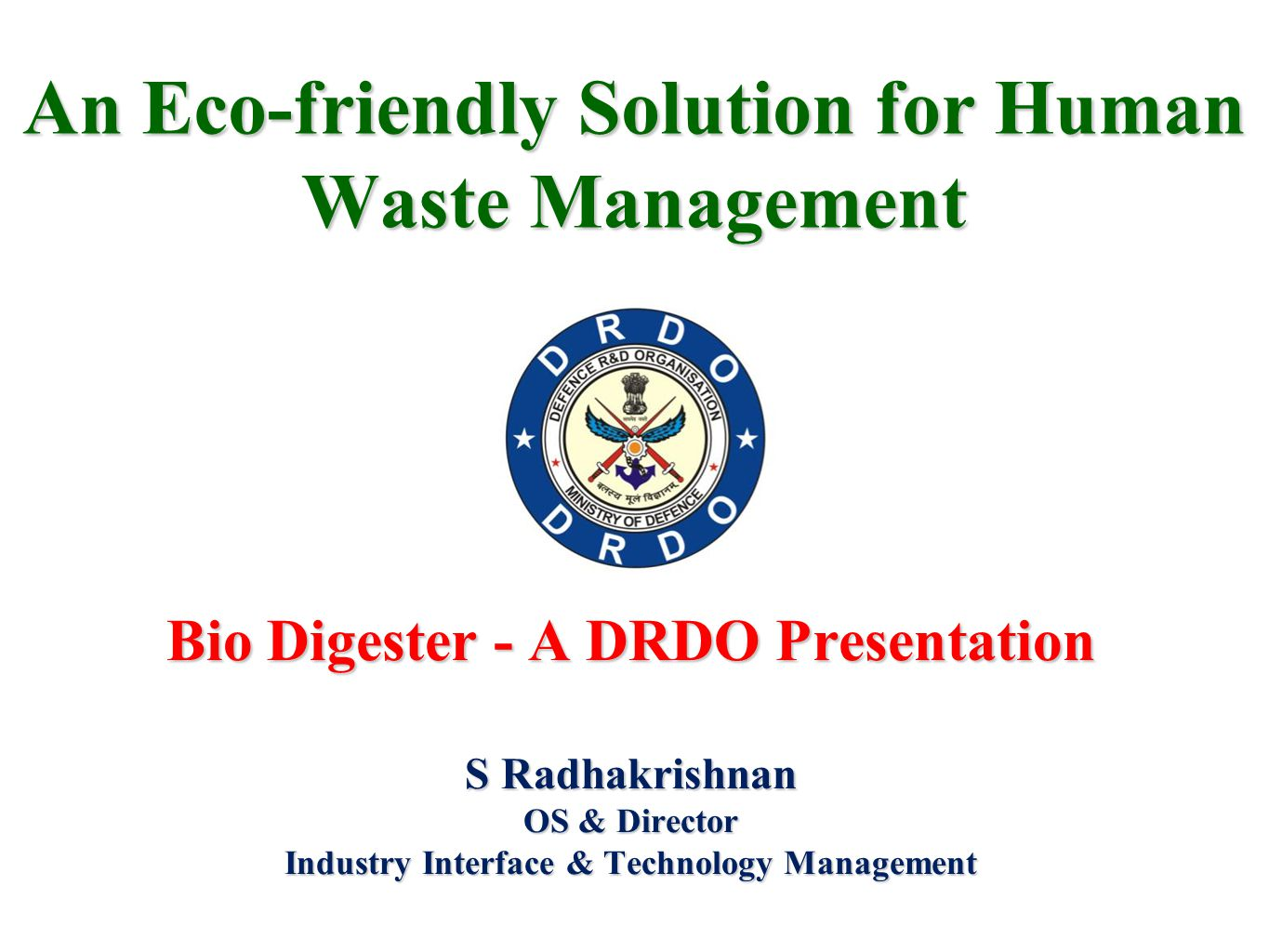 An Eco-friendly Solution for Human Waste Management