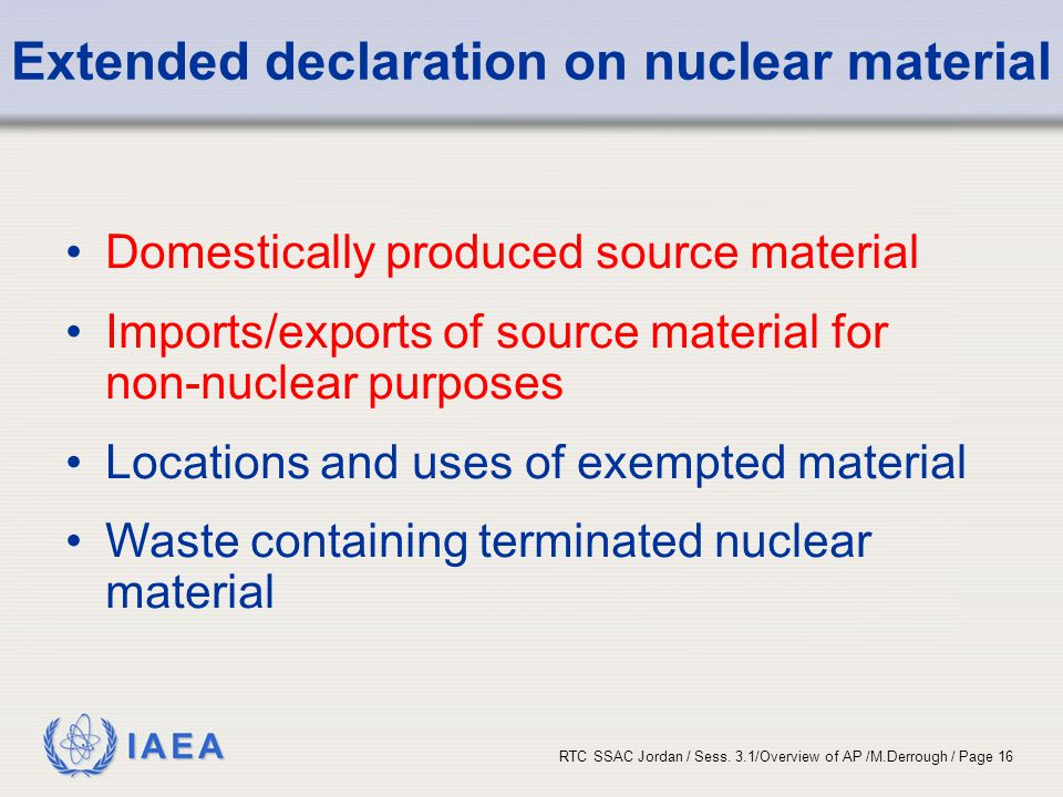 Extended declaration on nuclear material