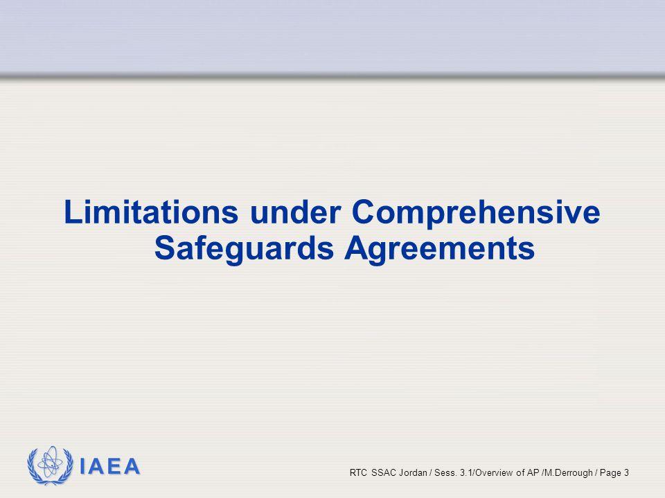 Limitations under Comprehensive Safeguards Agreements