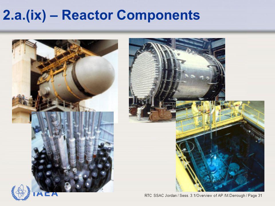 2.a.(ix) – Reactor Components