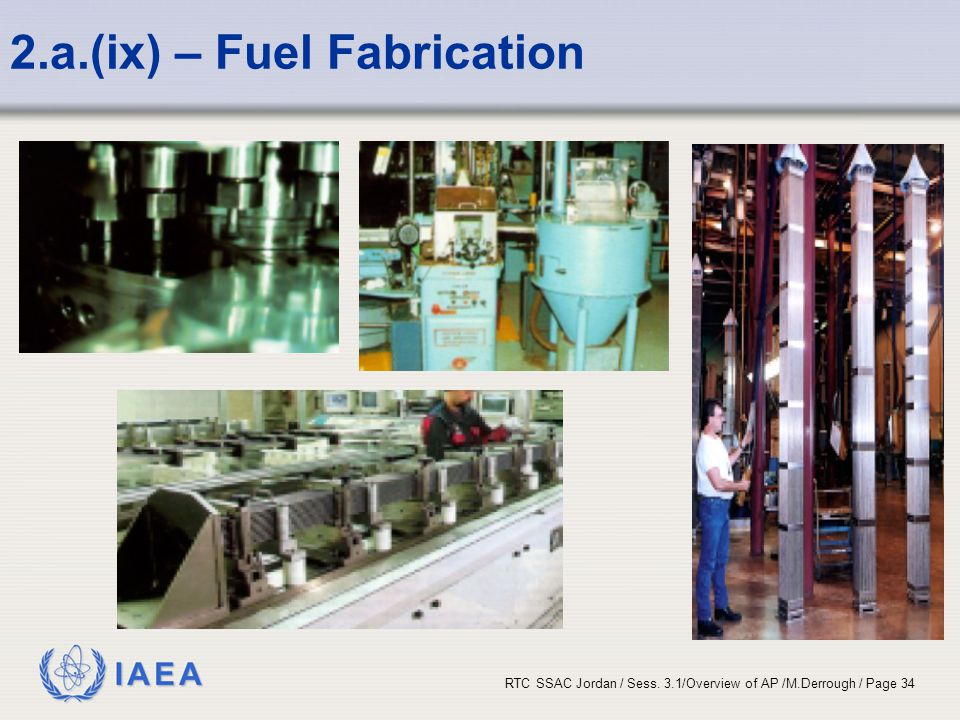 2.a.(ix) – Fuel Fabrication
