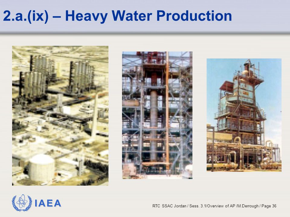 2.a.(ix) – Heavy Water Production