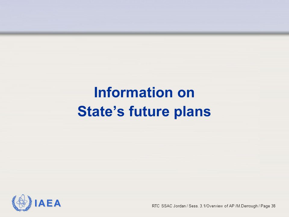 Information on State's future plans