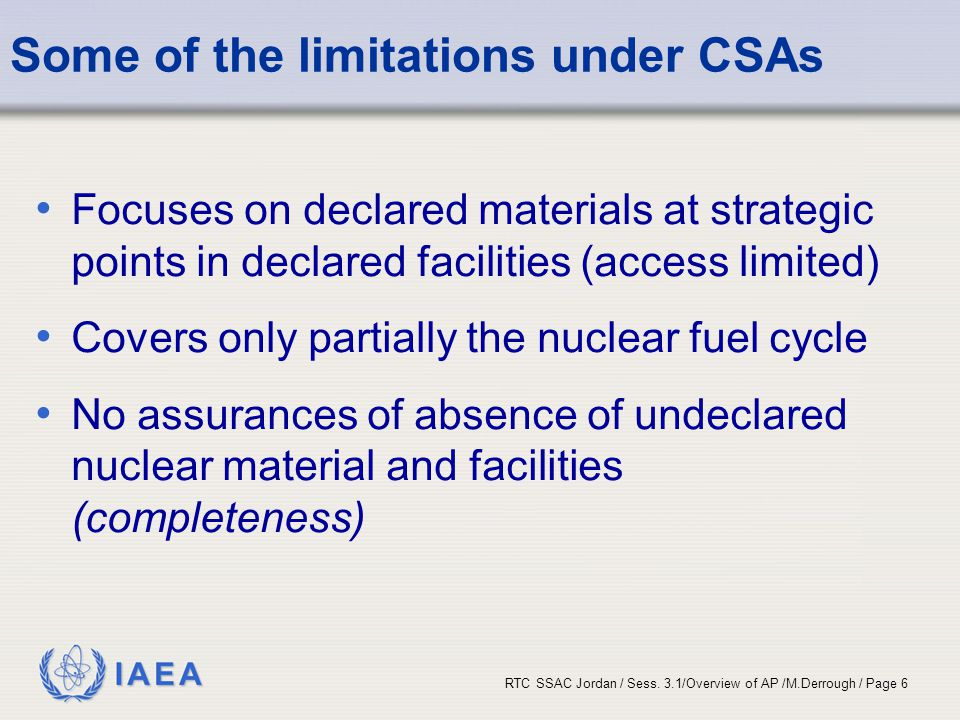 Some of the limitations under CSAs