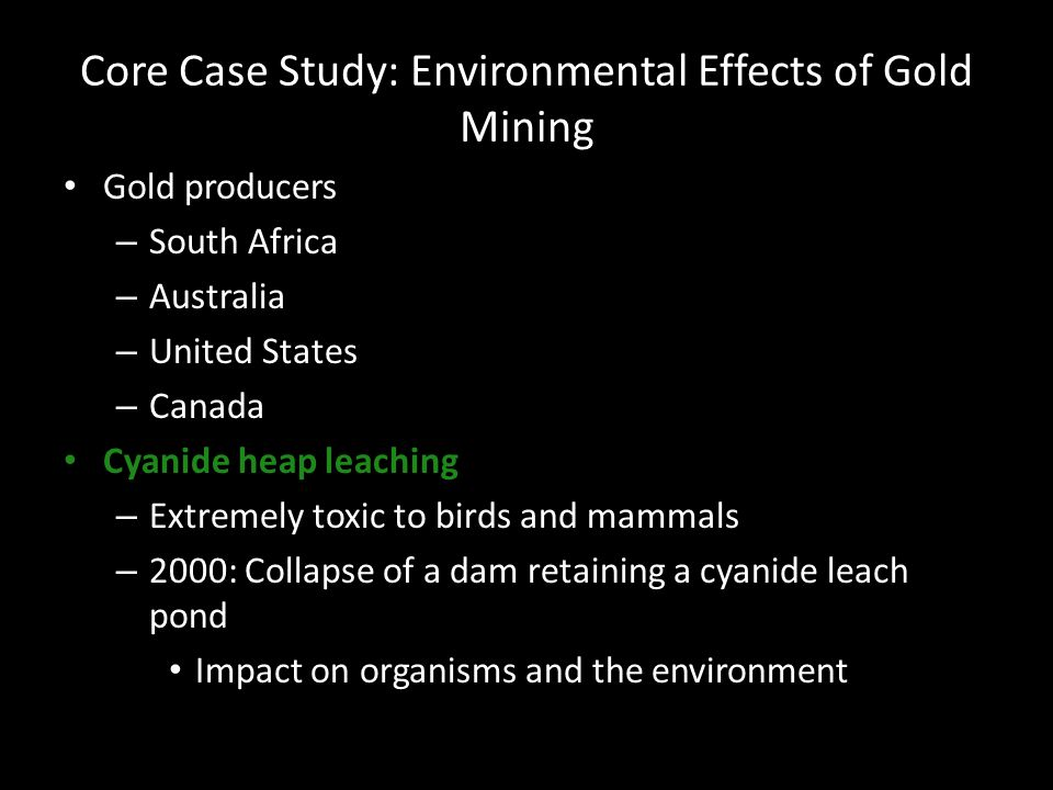 Core Case Study: Environmental Effects of Gold Mining