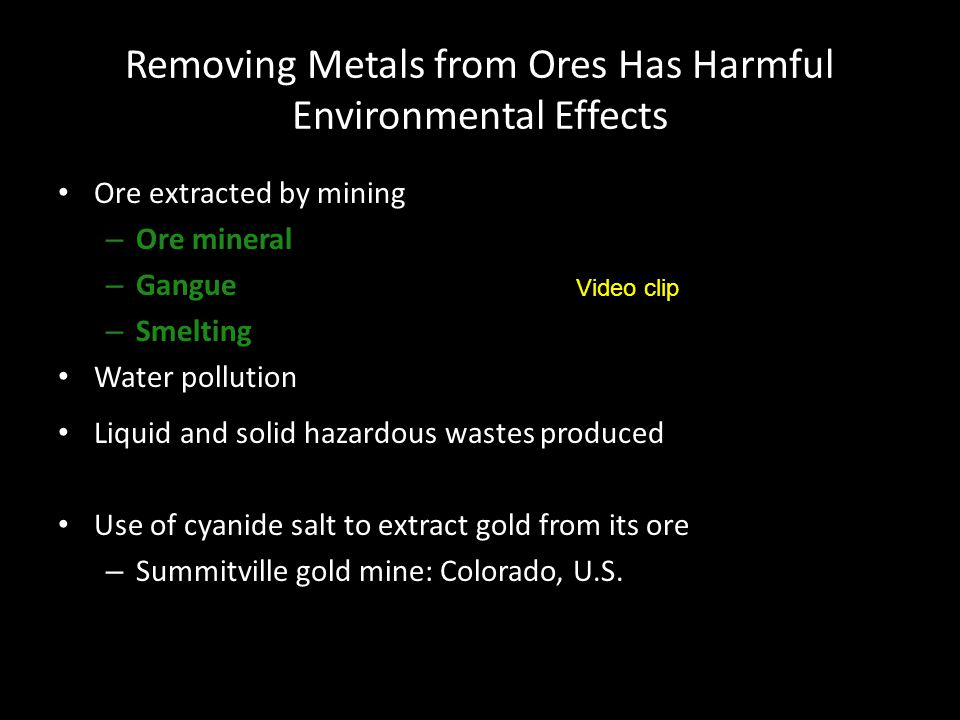 Removing Metals from Ores Has Harmful Environmental Effects